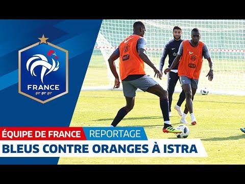 Equipe de France : Le match de fin d'entraînement à Istra I FFF 2018