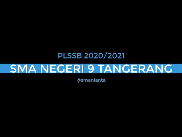 PLSSB 2020 SMAN 9 TANGERANG  - Pengenalan Aplikasi Schoology