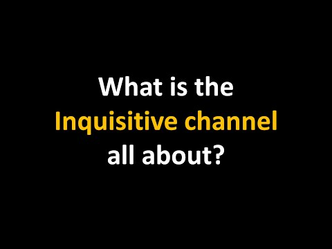 What is the Inquisitive channel all about?