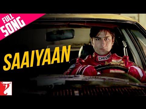 Saaiyaan - Full Song | Ta Ra Rum Pum | Saif Ali Khan | Rani Mukerji | Vishal Dadlani
