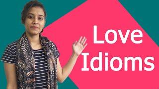Love idioms - Common English Mistake