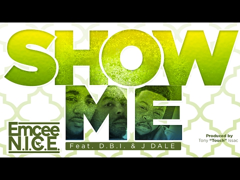 "Emcee N I C E ""Show Me"" Official Lyric Video"