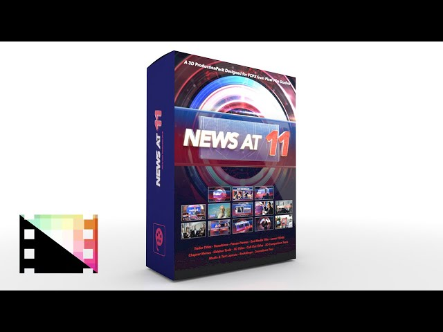 11 News - A Professional 3D Production Package for FCPX - Pixel Film Studios