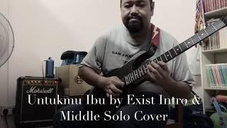 Untukmu Ibu Exist Guitar Solo Cover