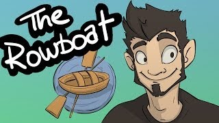 Life Lessons with Phantoml0rd #1: The Rowboat