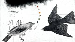 David Lang — This Was Written by Hand
