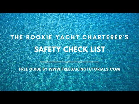 The Rookie Yacht Charterer Crib Sheet!
