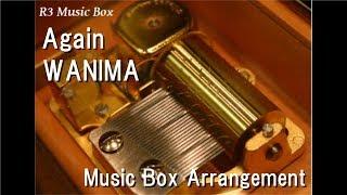 Download Again/WANIMA [Music Box]
