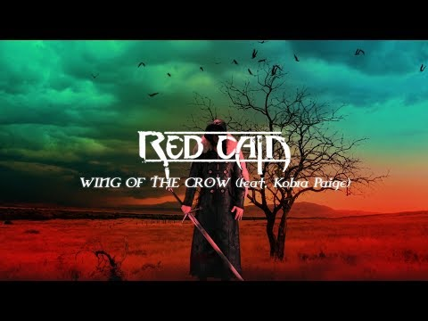 """RED CAIN [feat. Kobra Paige] - """"Wing of the Crow"""" Official Lyric Video (2018)"""
