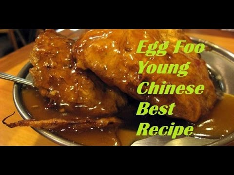 How to make Egg Foo Young - Best Chinese Recipe
