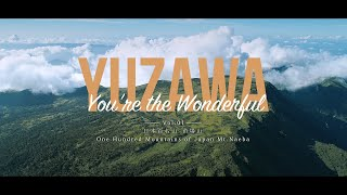 YUZAWA You're the Wonderful Vol 01 苗場山篇 Mt Naeba