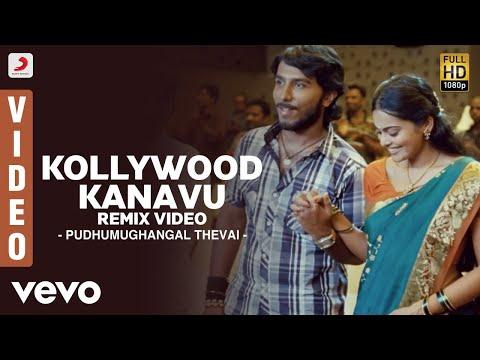 Pudhumughangal Thevai - Kollywood Kanavu Remix Video | Shivaji Dev