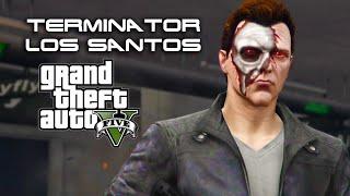 Terminator: Los Santos - 1. (GTA 5 Machinima)