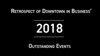 Retrospect of Downtown in Business