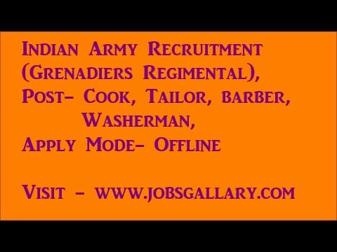 Indian Army Recruitment(Grenadiers Regimental), Cook, Tailor, Barber, Washerman, Apply Offline