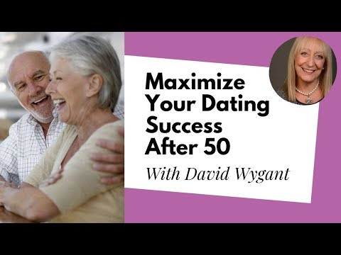 Senior Dating: Maximize Your Dating Success at Any Age | David Wygant Interview