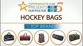 Best Hockey Bag Reviews 2017 – How to Choose the Best Hockey Bag