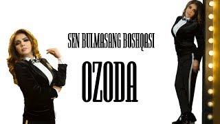 Ozoda - Sen Bulmasang Boshqasi ( Live Consert Version 2018 )