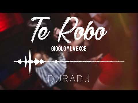 Te Robo - Gigolo Y La Exce [SimpleMix] | DURA DJ
