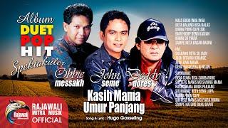 Download Lagu Deddy Dores Obbie Messakh Feat John Seme Kasih Mama Umur Panjang Official Music Musik  MP3