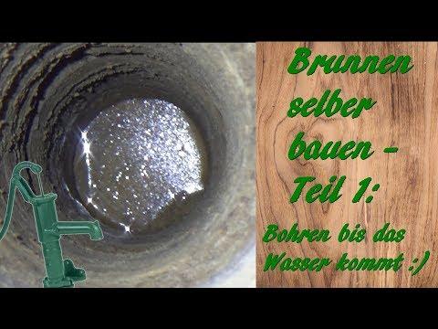 Brunnen Selber Bauen - Teil 1: Bohren Bis Das Wasser Kommt 💧🧐😃👍💧