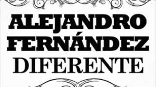 Alejandro Fernandez Diferente