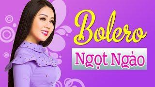 Lưu Ánh Loan Chọn Lọc Những Ca Khúc Hay Nhất - LK Bolero Nhạc Vàng Hay 2019