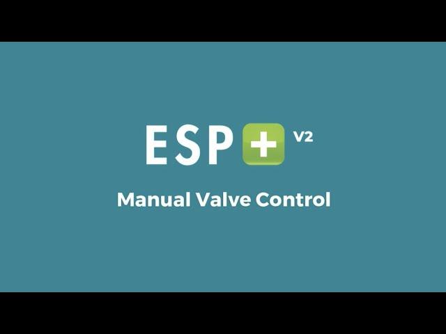 Video 13 - Manual Valve Control