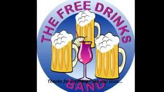 The Free Drinks Band - free cocktail!