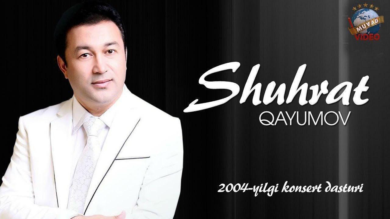 Shuhrat Qayumov -  2004 yilgi konsert dasturi