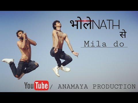 Bholenath se mila do/ Dance/ Millind Gaba/ Anamaya...