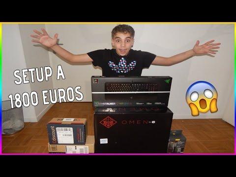 UN SETUP A PLUS DE 1800 EUROS !!!