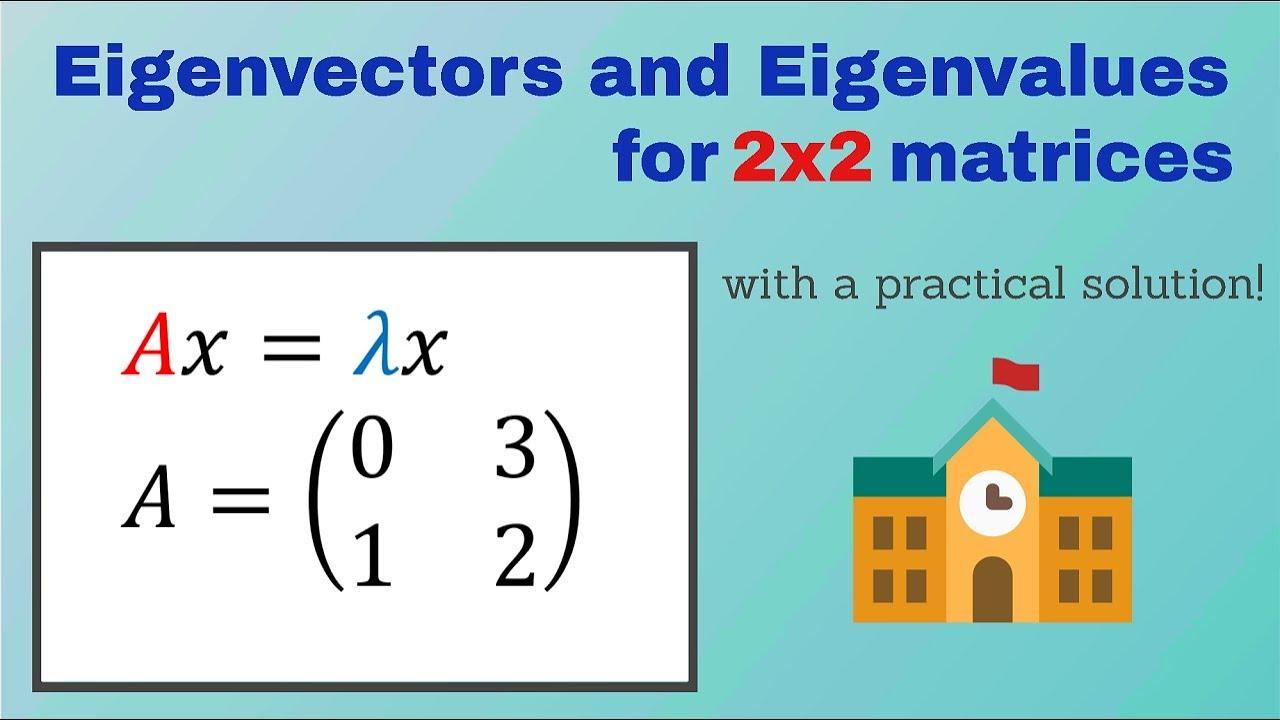 Download Eigenvalues and Eigenvectors Example 2x2 - Linear Algebra - How to Find Eigenvectors