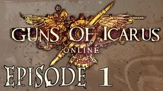 Fledgling Sky Pirates! - Guns of Icarus Online - Episode 1
