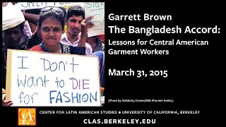 The Bangladesh Accord: Lessons for Central American Garment Workers