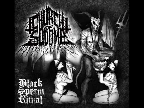 Church Of Sodomy BlackSperm Ritual