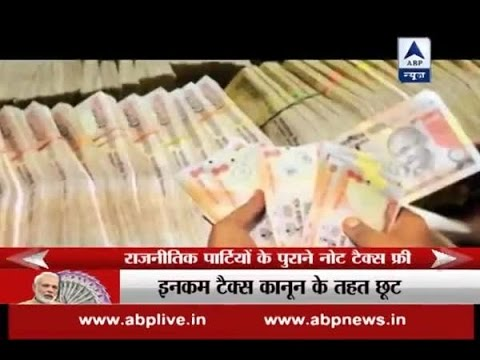 No tax scrutiny for political parties depositing old currency