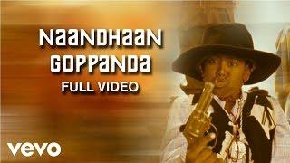 Pasanga - Naandhaan Goppanda Video | James Vasanthan
