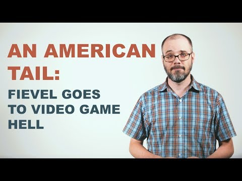 An American Tail: Fievel Goes to Video Game Hell
