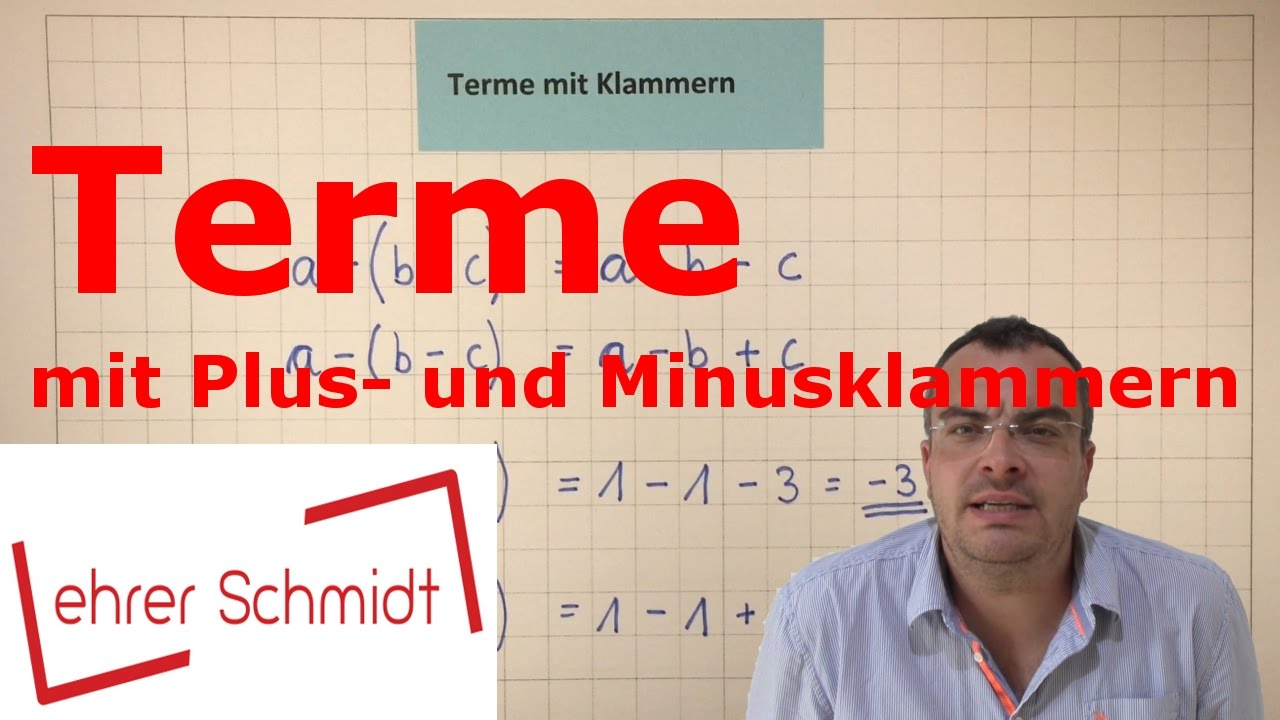 Download Terme mit Klammern (Plus- und Minusklammern) | Terme und Gleichungen | Lehrerschmidt