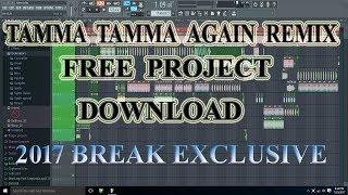 Hindi dance song tamma tamma again (free flp download)