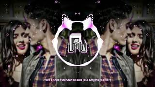 Tera Fitoor Extended REMiX   DJ Amyth   PUNU  