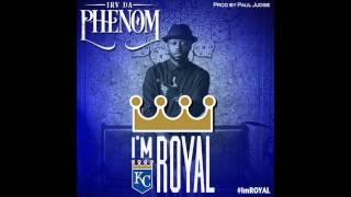 """Irv Da Phenom - """"I'm Royal"""" OFFICIAL VERSION"""
