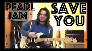 Guitar Lesson: How To Play Save You By Pearl Jam