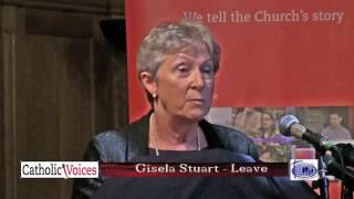 Catholic Voices EU Debate: (4) Gisela Stuart MP for Leave