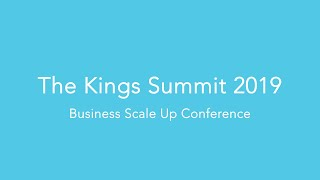 Scale Up @ The Kings Summit 2019 | Top Business Tips by Simon Teague