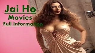 Jai Ho Movies Full Information
