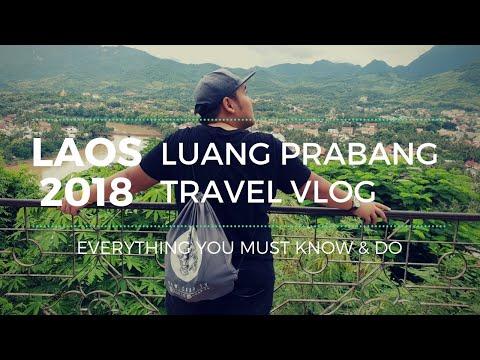 Luang Prabang - Laos 2018 | JJ Travel Vlog | Everything You Must Know & Do