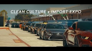 Clean Culture x Import Expo: Orlando, FL | Presented by Cambergang | HALCYON