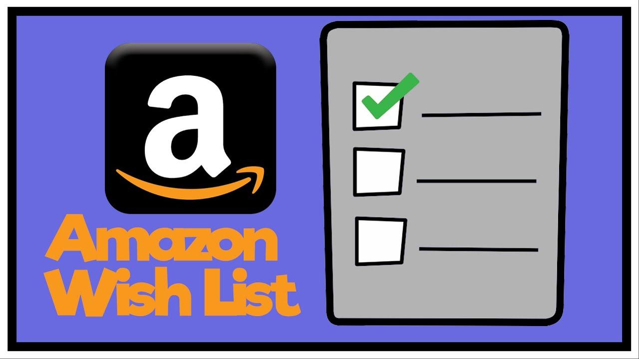 How To Create Amazon Wish List - Amazon Tutorial